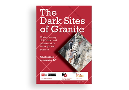 The Dark Sites of Granite Onderzoeksrapport arbeidsomstandigheden in Indiase granietgroeves